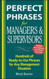 Perfect Phrases for Managers and Supervisors